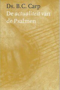 De actualiteit van de Psalmen-B.C. Carp-9029713089-9789029713085