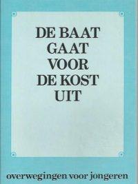 De baat gaat voor de kost uit-J. van der Graaf-9024226503
