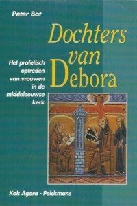 Dochters van Debora-Peter Bot-903910588X