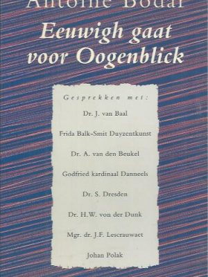 Eeuwigh gaat voor Oogenblick-Antoine Bodar-9050181805