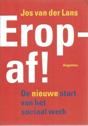 Eropaf! Erop af!-Jos van der Lans-9789045704319