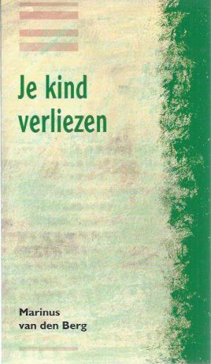 Je kind verliezen-Marinus van den Berg-9024292670-9789024292677