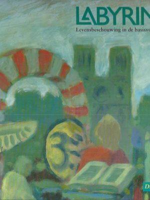 Labyrint, levensbeschouwing in de basisvorming, Deel 1-9789039252062