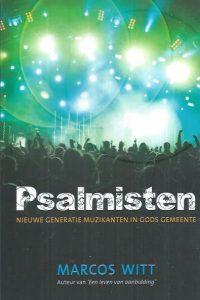 Psalmisten-Marcos Witt-9789078807018
