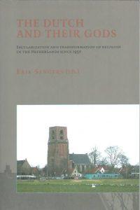 The Dutch and their gods-Erik Sengers-9789065508676