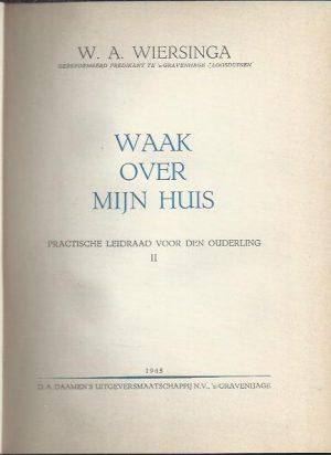 Waak over Mijn huis-W.A. Wiersinga_P