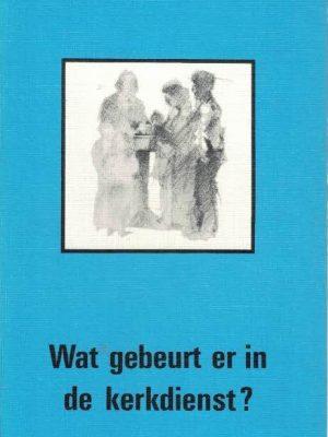 Wat gebeurt er in de kerkdienst-G. Warnink-9024230314