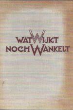 Wat wijkt noch wankelt-J.C. van Dijk