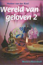 Wereld van geloven 2-Hedzer van der Kooi-9001482058