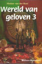 Wereld van geloven 3-Hedzer van der Kooi-9001482082-9789001482084