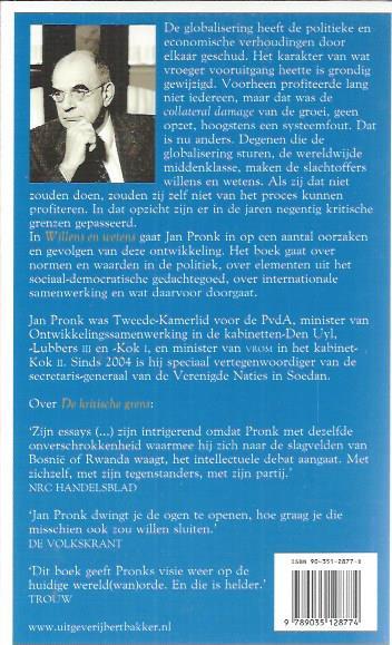 Willens En Wetens Gedachten Over Globalisering En Politiek Jan Pronk