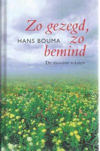 Zo gezegd, zo bemind-Hans Bouma-9789043500371