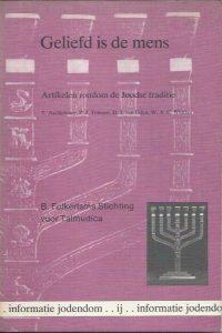 Geliefd is de mens, artikelen rondom de Joodse traditie-9023940032