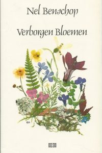 Verborgen bloemen Nel Benschop 9024202892 Hardcover 2e druk
