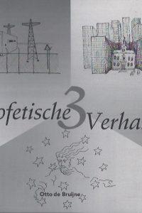 3 Profetische Verhalen-Otto de Bruijne