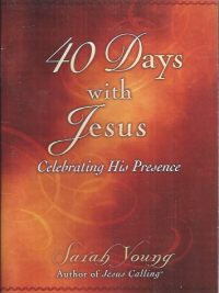 40 days with Jesus-Sarah Young-9780529104939