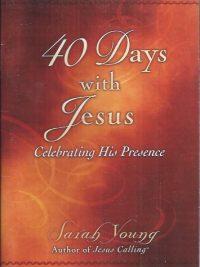 40 days with Jesus-Sarah Young-9780529104939