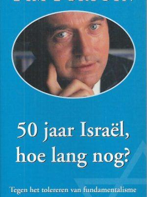 50 jaar Israel, hoe lang nog-Pim Fortuyn-9022984079-9789022984079