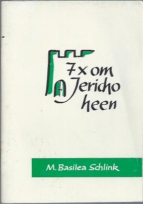 7x om Jericho heen-M. Basilea Schlink