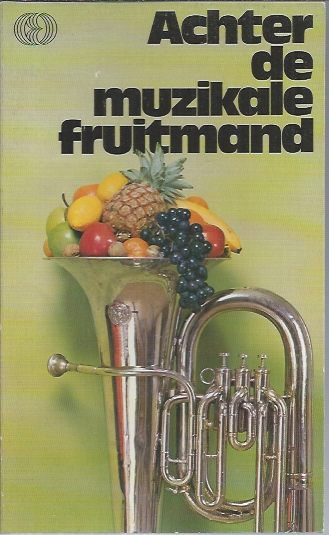 Achter de muzikale fruitmand-E. Peppink-Rouvoet-9070100193