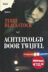 Achtervolgd door twijfel-Terri Blackstock-9789029719773-902971977X_2010