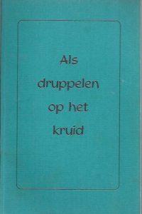 Als druppelen op het kruid-Reformatorich Dagblad, 1972