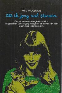 Als ik jong zal sterven-Meg Woodson-9024204054