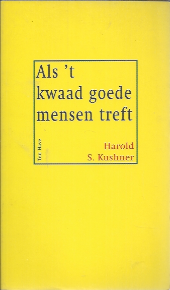 Als 't kwaad goede mensen treft-Harold S. Kushner-9025947700-9789025947705