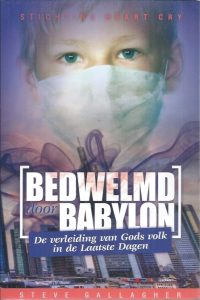 Bedwelmd door Babylon-Steve Gallagher-9789079465224