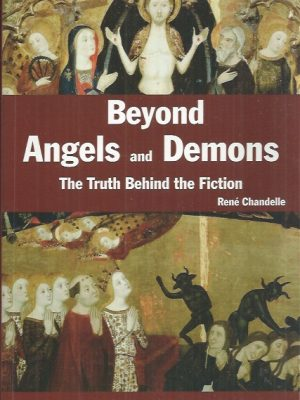 Beyond Angels and Demons-Rene Chandelle-9780753713129