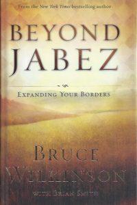 Beyond Jabez-Bruce Wilkinson with Brian Smith-0796303460