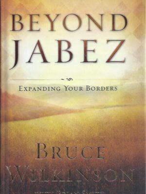 Beyond Jabez-Bruce Wilkinson with Brian Smith-0796303460