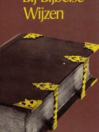 Bij Bijbelse wijzen-Dr. W.H. Gispen