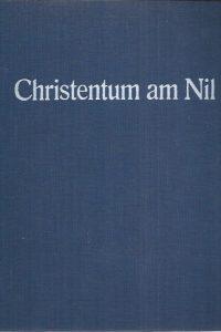 Christentum am Nil-Herausgegeben von Klaus Wessel