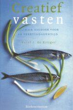 Creatief vasten-Karel J. de Krijger-9023916409-9789023916406