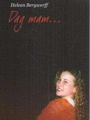 Dag mam-Heleen Bergwerff-9063534973-9789063534974