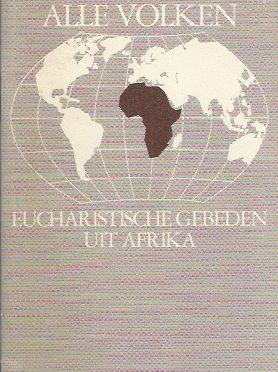 Dankt de Heer, alle volken-eucharistische gebeden uit Afrika-Bisdom Breda