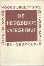 De Heidelbergse catechismus, voor bijbelstudie, zelfwerkzaamheid en gesprek-Hervormde Kerk