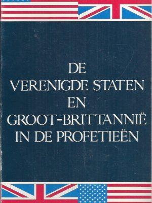 De Verenigde Staten en Groot-Brittannie in de Profetieen-Herbert W. Armstrong