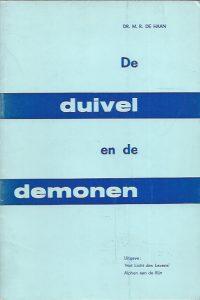 De duivel en de demonen-Dr. M.R. De Haan
