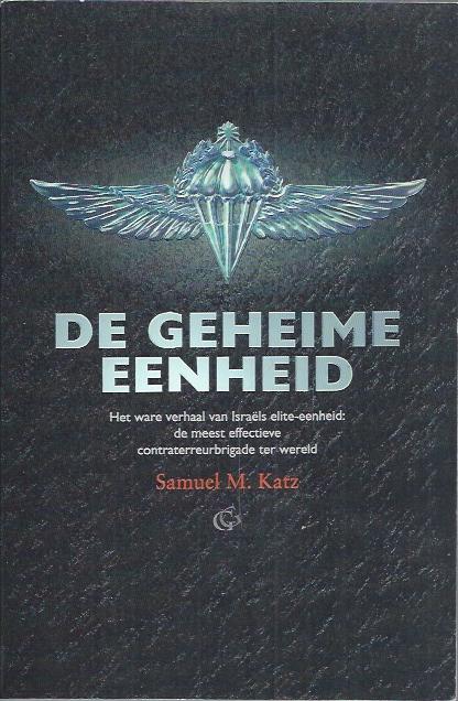 De geheime eenheid-Samuel M. Katz-9061406218-9789061406211