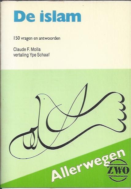 De islam, 150 vragen en antwoorden-Claude F. Molla-9024269091