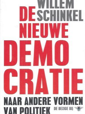 De nieuwe democratie-Willem Schinkel-9789023471820