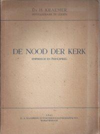 De nood der kerk, empirisch en principieel-H. Kraemer