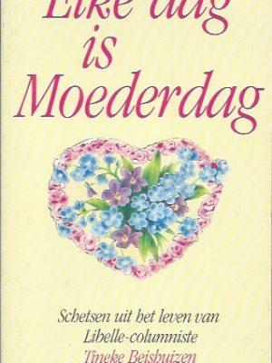Elke dag is Moederdag-Tineke Beishuizen-9027419442