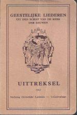 Geestelijke liederen uit den schat van de kerk der eeuwen, uittreksel-Stichting Geestelijke Liederen 1962