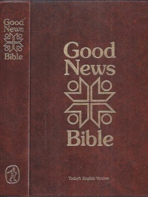 Good News Bible, today's English version-Bible Society of South Africa-079820253X