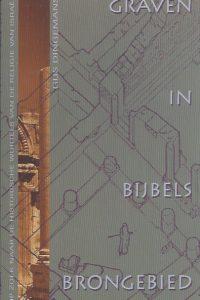 Graven in bijbels brongebied-Gijs Dingemans-9043504998-9789043504997