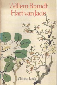 Hart van Jade-Chinese lyriek-Willem Brandt-9060452313