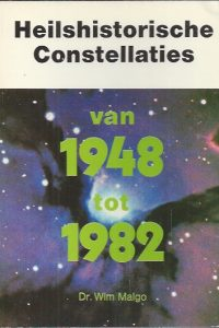 Heilshistorische constellaties van 1948 tot 1982-Dr. Wim Malgo-3858100250